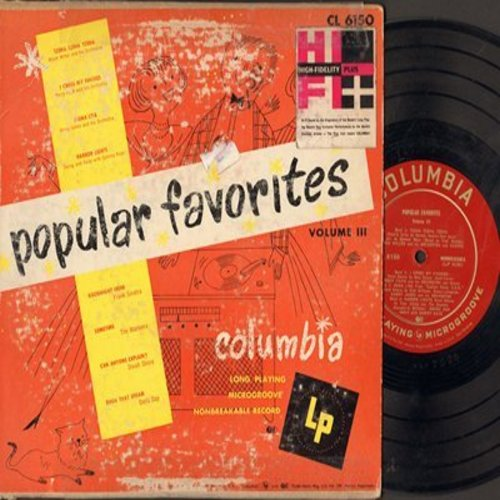 Day, Doris, Frank Sinatra, Dinah Shore, others - Popular Favorites Vol. III: 10 inch vinyl LP record with picture cover. Includes Darn That Dream, Goodnight Irene, Mona Lisa - EX8/VG6 - LP Records