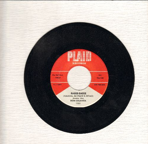 Colavita, Don - Babee-Babee/My Loneliness (US Pressing sung in English and Italian) - NM9/ - 45 rpm Records