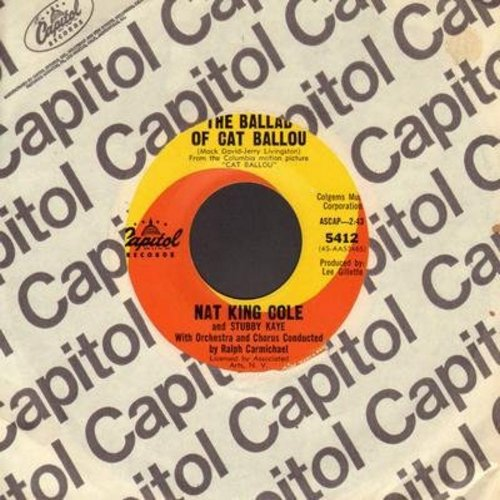 Cole, Nat King & Stubby Kaye - The Ballad Of Cat Ballou/They Can't Make Her Cry (with vintage Capitol company sleeve) - VG6/ - 45 rpm Records