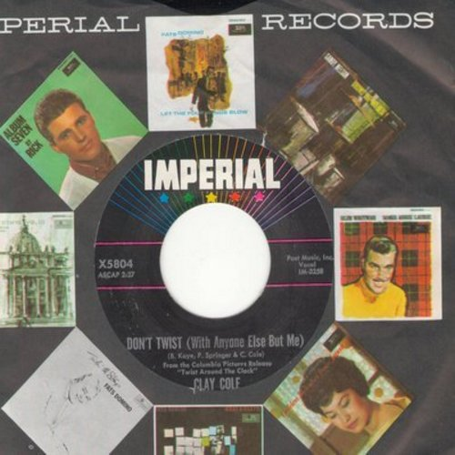 Cole, Clay - Don't Twist (With Anyone Else But Me)/Twist Around The Clock (with Imperial company sleeve) - EX8/ - 45 rpm Records