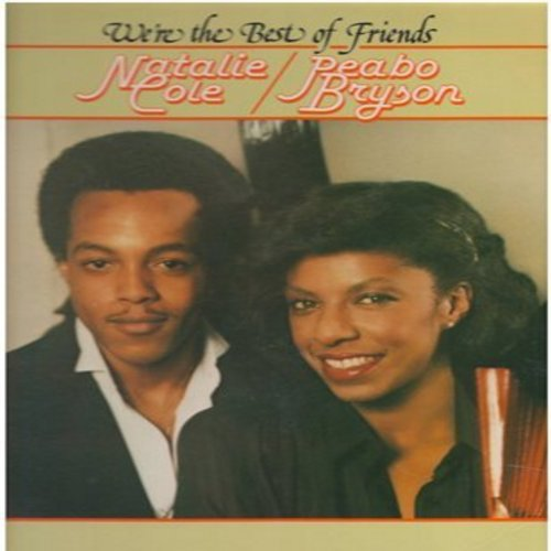 Cole, Natalie & Peabo Bryson - We're The Best Of Friends: Let's Fall In Love/You Send Me, Gimme Some Time, Your Lonely Heart, Love Will Find You (Vinyl LP record) - M10/EX8 - LP Records