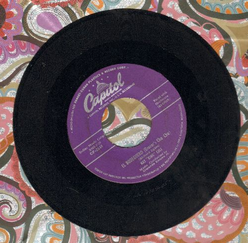 Cole, Nat King - El Bodeguero (Grocer's Cha Cha)/Acercate Mas (Come Closer To Me) (RARE Cuban Pressing, sung in Spanish) - VG7/ - 45 rpm Records