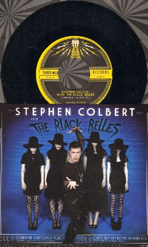 Colbert, Stephen with The Black Belles - Charlene (I'm Over You)/Charlene (I'm Right Behind You (with picture sleeve) - NM9/ - 45 rpm Records