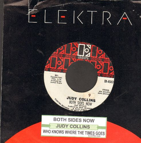 Collins, Judy - Both Sides Now/Who Knows Where The Time Goes (with juke box label and Elektra company sleeve) - NM9/ - 45 rpm Records