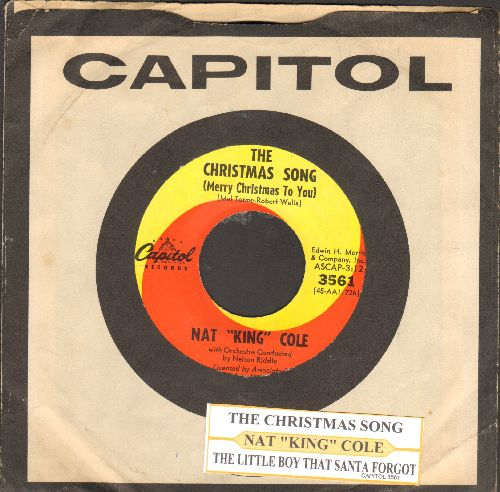 Cole, Nat King - The Christmas Song/The Little Boy That Santa Claus Forgot (with juke box label and vintage Capitol company sleeve) - EX8/ - 45 rpm Records