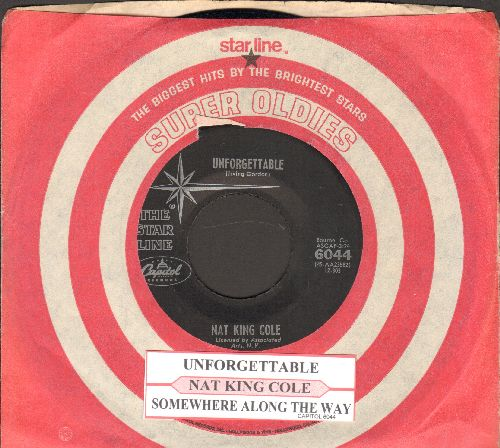 Cole, Nat King - Unforgettable/Somehwere Along The Way (double-hit re-issue with juke box label and Capitol company sleeve)  - NM9/ - 45 rpm Records