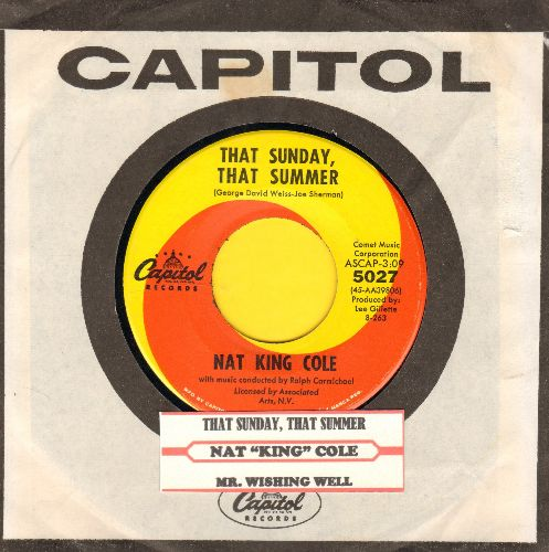 Cole, Nat King - That Sunday, That Summer/Mr. Wishing Well (with juke box label anc Capitol company sleeve) - NM9/ - 45 rpm Records