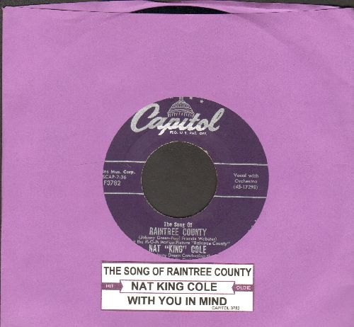 Cole, Nat King - The Song Of Raintree County/With You On My Mind (with juke box label) - NM9/ - 45 rpm Records