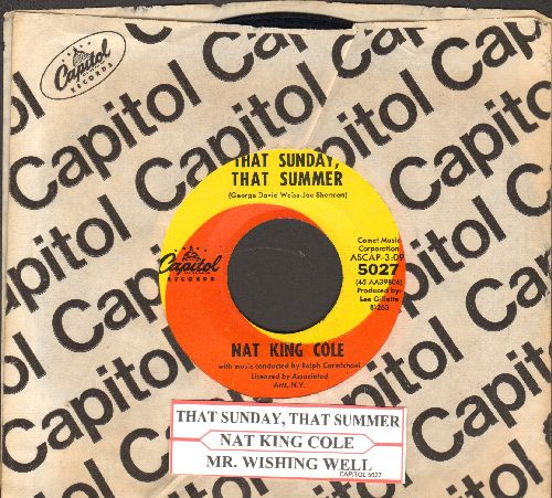 Cole, Nat King - That Sunday, That Summer/Mr. Wishing Well (with juke box label anc Capitol company sleeve) - EX8/ - 45 rpm Records