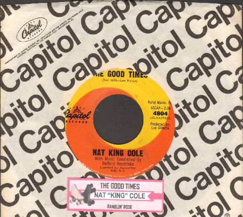 Cole, Nat King - Ramblin' Rose/The Good Times (FANTASTIC overlooked flip-side!) (with juke box label and Capitol company sleeve) - EX8/ - 45 rpm Records