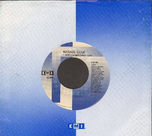 Cole, Natalie - Miss You Like Crazy/Good To Be Back (with EMI company sleeve) - EX8/ - 45 rpm Records
