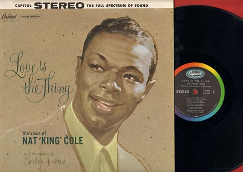 Cole, Nat King - Love Is The Thing: When I Fall In Love, Ain't Misbehavin', At Last, It's All In The Game, Love Letters (Vinyl STEREO LP record) - EX8/EX8 - LP Records