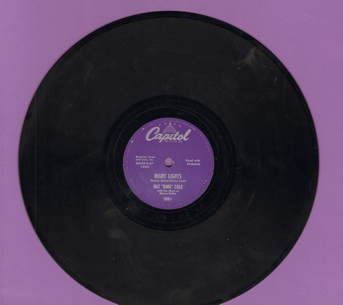 Cole, Nat King - Night Lights/To The Ends Of The Earth (10 inch 78rpm record) - VG7/ - 78 rpm
