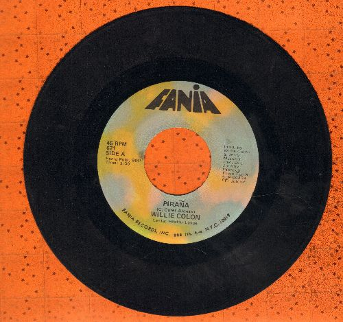 Colon, Willie - Pirna (PARTY FAVORITE!)/Sonando Despierto (US Pressing, sung in Spanish) - EX8/ - 45 rpm Records