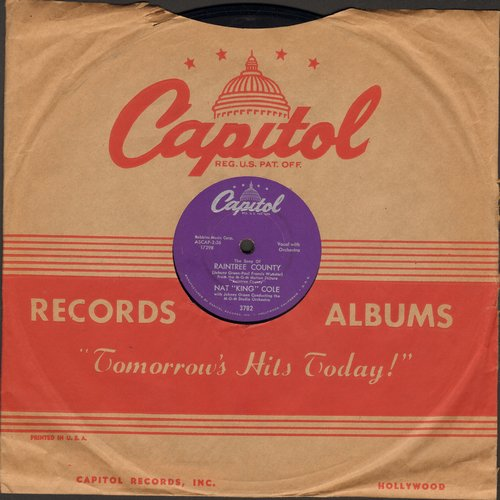 Cole, Nat King - The Song Of Raintree County/With You On My Mind (10 inch 78 rpm record with vintage Capitol company sleeve)  - EX8/ - 78 rpm