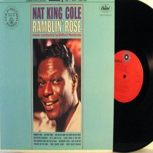 Cole, Nat King - Ramblin' Rose: The Good Times, Wolverton Mountain, He'll Have To Go, Goodnight Irene, Skip To My Lou, Your Cheatin' Heart (vinyl STEREO LP record) - M10/NM9 - LP Records