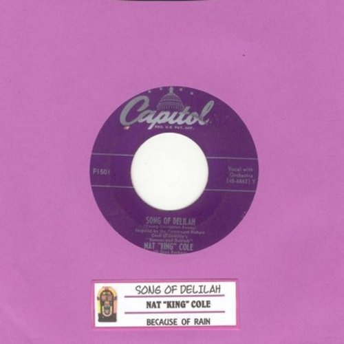 Cole, Nat King - Song Of Delilah/Because Of Rain (with juke box label) - VG7/ - 45 rpm Records