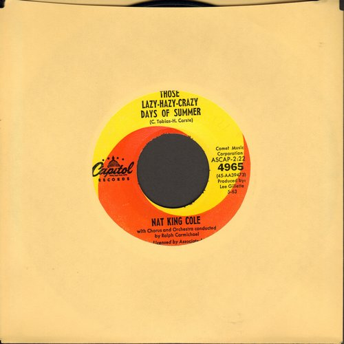 Cole, Nat King - Those Lazy-Hazy-Crazy Days Of Summer/In The Cool Of The Day  - EX8/ - 45 rpm Records