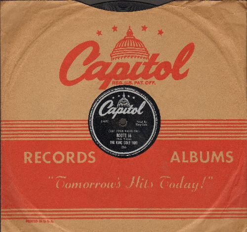 Cole, Nat King - (Get Your Kicks On) Route 66/Everyone Is Sayin' Hello Again (10 inch 78 rpm record with Capitol company sleeve) - EX8/ - 78 rpm