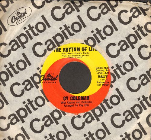 Coleman, Cy - The Rhythm Of Life/Big Spender (both songs from Broadway's -Sweet Charity-) (with Capitol company sleeve) - VG7/ - 45 rpm Records