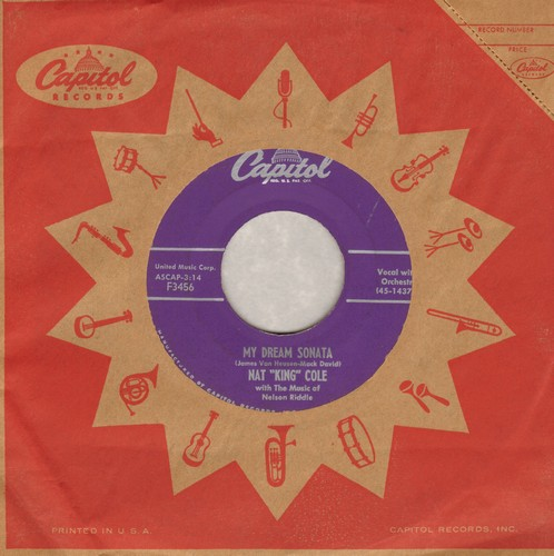 Cole, Nat King - My Dream Sonata/That's All There Is To That (with Capitol company sleeve) - EX8/ - 45 rpm Records
