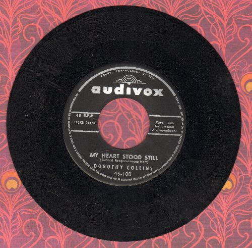 Collins, Dorothy - My Heart Stood Still/To Make A Long Story Short - NM9/ - 45 rpm Records