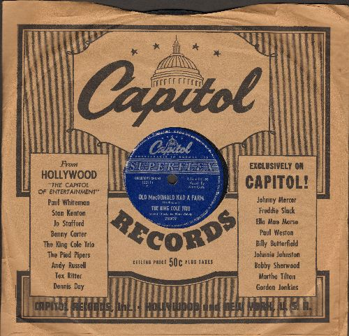 Cole, Nat King Trio - Old MacDonald Had A Farm/Kee-Mo Ky-Mo (10 inch 78 rpm record with Capitol company sleeve) - VG7/ - 78 rpm