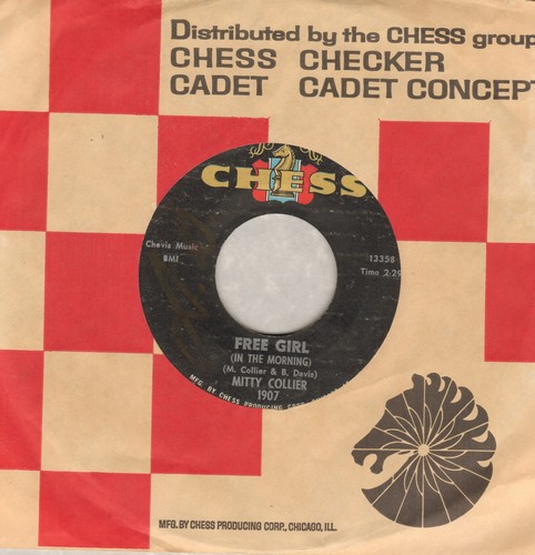 Collier, Mitty - Free Girl/I Had A Talk With My Man (with Chess company sleeve) - VG7/ - 45 rpm Records