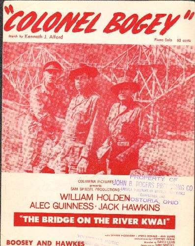 Holden, William, Alec Guinness - Colonel Bogey - Vintage SHEET MUSIC for the Classic Theme featured in film -The Bridge On The River Kwai- (NICE cover art featuring the 3 lead actors) (wol) - EX8/ - Sheet Music