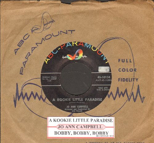 Campbell, Jo Ann - A Kookie Little Paradise/Bobby, Bobby, Bobby (with ABC-Paramount company sleeve and juke box label) - NM9/ - 45 rpm Records