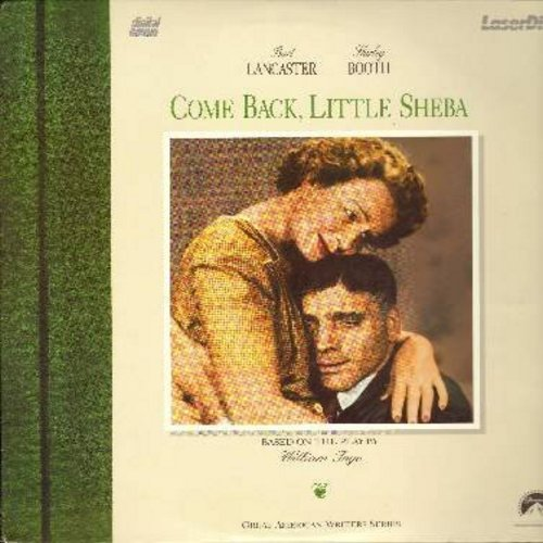 Come Back, Little Sheba - Come Back Little Sheba - The 1952 Classic starring Shirley Booth and Burt Lancaster This is a LASERDISC, NOT ANY OTHER KIND OF MEDIA! - NM9/NM9 - LaserDiscs