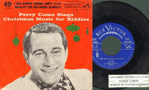 Como, Perry - I Saw Mommy Kissing Santa Claus/Rudolph The Red-Nosed Reindeer (with juke box label and RARE picture cover) - NM9/EX8 - 45 rpm Records