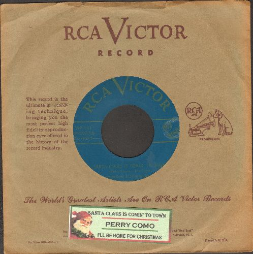 Como, Perry - Santa Claus Is Comin' To Town/I'll Be Home For Christmas (with vintage RCA company sleeve and juke box label) - EX8/ - 45 rpm Records