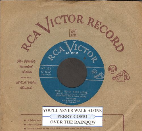 Como, Perry - You'll Never Walk Alone/Over The Rainbow (with juke box label and RCA company sleeve) - NM9/ - 45 rpm Records