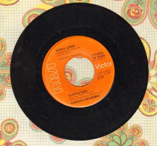 Como, Perry - Temptation/In These Crazy Times (orange label late 1960s issue) - NM9/ - 45 rpm Records