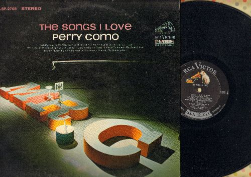 Como, Perry - The Songs I Love: I Left My Heart In San Francisco, Fly Me To The Moon, My Coloring Book, What Kind Of Fool Am I? (Vinyl STEREO LP record) - NM9/VG7 - LP Records