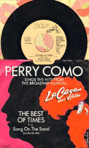 Como, Perry - The Best Of Times/Song On The Sand (la Da Da Da) (DJ advance pressing with picture sleeve) - NM9/EX8 - 45 rpm Records