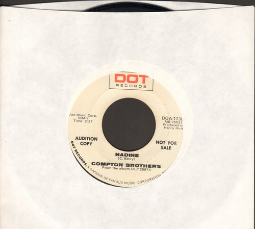 Compton Brothers - Nadine/Living On A Prayer, A Hope And A Hand-Me-Down (DJ advance pressing) - NM9/ - 45 rpm Records