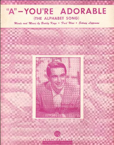 Como, Perry - A - You're Adorable (The Alphabet Song) - Vintage SHEET MUSIC  for the Standard made popular by Perry Como (NICE cover portrait of Perry Como!) - VG7/ - Sheet Music
