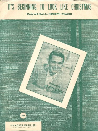 Schaum, Jeff - It's Beginning To Look A Lot Like Christmas - SHEET MUSIC for the Classic Christmas Favorite, NICE cover portrait of Perry Como. - VG7/ - Sheet Music