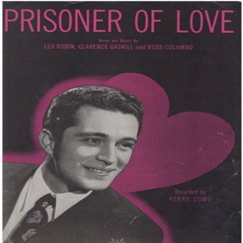 Como, Perry - Prisoner Of Love - Vintage SHEET MUSIC of the song made popular by Perry Como, VERY NICE cover portrait of Perry Como! (This is SHEET MUSIC, not any other kind of media!) - VG7/ - Sheet Music