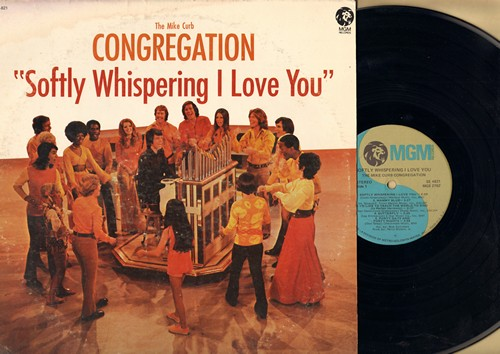 Curb, Mike Congregation - Softly Whispering I Love You: Mammy Blue, I'd Like To Teach The World To Sing, United We Stand, Butterfly (Vinyl STEREO LP record) - NM9/VG7 - LP Records