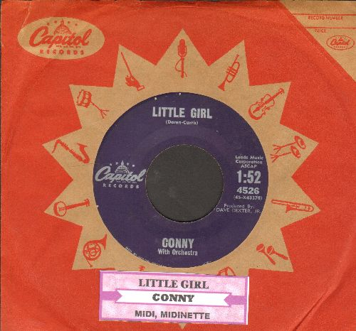 Conny - Little Girl (Dein little Girl geht tanzen)/Midi, Midinette (RARE US Pressing, sung in German, with vintage Capitol company sleeve) (Conny was Germany's Supreme Rock & Roll Teen Idol and Film Star of the late 1950s/early 1960s!) - VG7/ - 45 rpm Rec