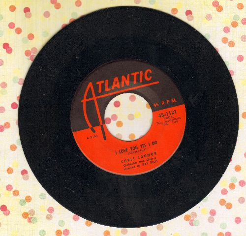 Connor, Chris - I Love You Yes I Do/Time Out For Tears - VG7/ - 45 rpm Records