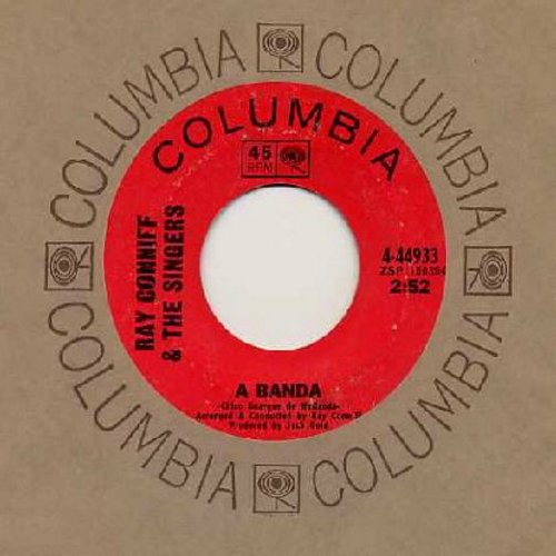 Conniff, Ray & His Singers - A Banda (A Parade)/La Felicidad - EX8/ - 45 rpm Records