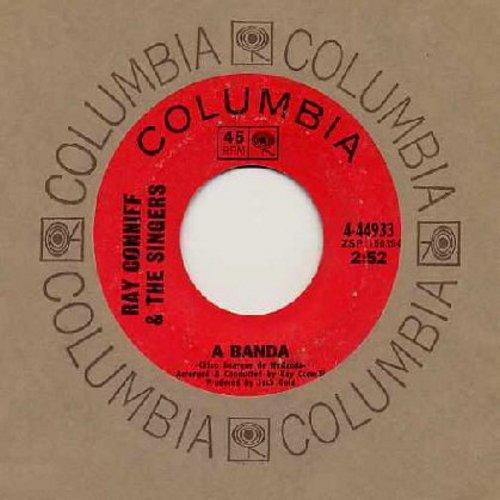 Conniff, Ray & His Singers - A Banda (A Parade)/La Felicidad - EX8/ - 45 rpm Records