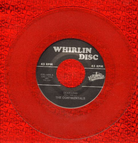 Continentals - Fine, Fine Frame/Dear Lord (RED VINYL re-issue of vintage Doo-Wop recordings) - M10/ - 45 rpm Records