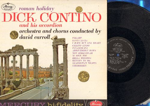 Contino, Dick & His Accordion - Roman Holiday: Volare, O Sole Mio, Arrivederci Roma, Santa Lucia, Innamorata (vinyl MONO LP record) - NM9/NM9 - LP Records