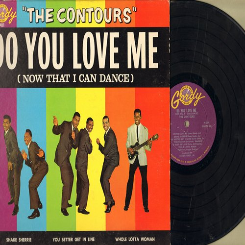 Contours - Do You Love Me (Now That I Can Dance): Shake Sherrie, You Better Get In Line, The Stretch, It Must Be Love, Whole Lotta Woman, Claudia, So Grateful, Funny, Move Mr. Man (vinyl MONO LP record, EXTREMELY RARE first issue!) - VG6/VG7 - LP Records