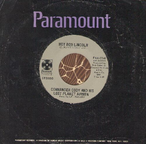 Commander Cody & His Lost Planet Airmen - Hot Rod Lincoln/My Home In The Hand (with Paramount company sleeve) - VG7/ - 45 rpm Records